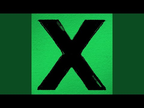 Even My Dad Does Sometimes – × (Multiply) (2014)   Ed Sheeran