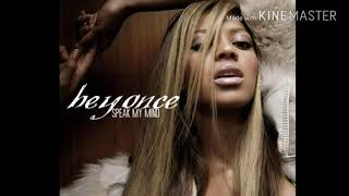 Intro (Speak My Mind) – Speak My Mind (Mixtape) (2005) | Beyoncé