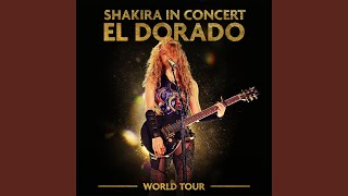 Underneath Your Clothes – Shakira In Concert: El Dorado World Tour (2019) | Shakira