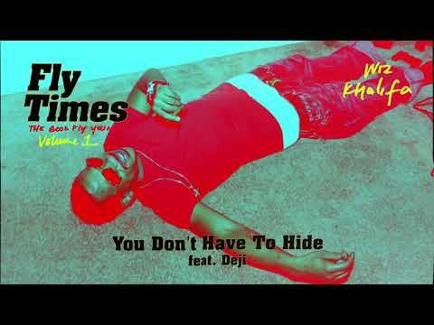 You Don't Have To Hide – Fly Times Vol. 1: The Good Fly Young (2019) | Wiz Khalifa ft. Young Deji