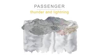 Thunder and Lightning – Passenger