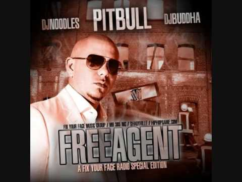 Dem Miami Boyz – Free Agent (Mixtape) (2008) | Pitbull ft. Buddha (Producer), DJ Noodles