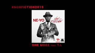 One More – Non-Fiction (2015) | Ne-Yo ft. T.I.