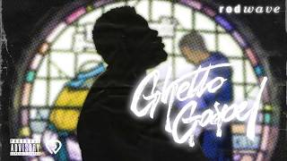 Dark Conversations – Ghetto Gospel (2019) | Rod Wave