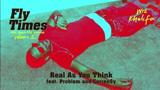 Real As You Think – Fly Times Vol. 1: The Good Fly Young (2019) | Wiz Khalifa ft. Curren$y, Problem
