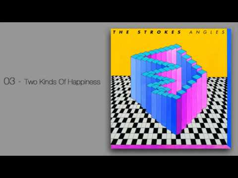 Two Kinds of Happiness – Angles (2011) | The Strokes