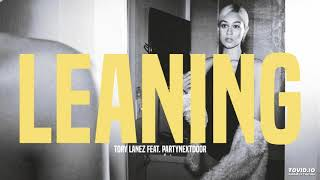 Leaning – The Bag (2018) | Tory Lanez ft. PARTYNEXTDOOR