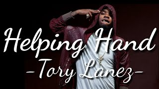 Helping Hand – TL Snippets (2019) | Tory Lanez