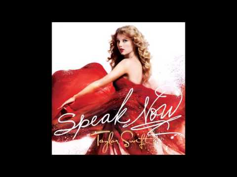 If This Was a Movie – Speak Now (Deluxe Edition) (2010)   Taylor Swift