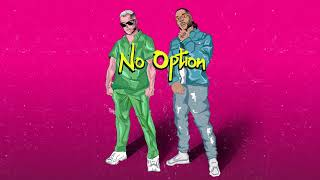 No Option – DJ Snake ft. Burna Boy