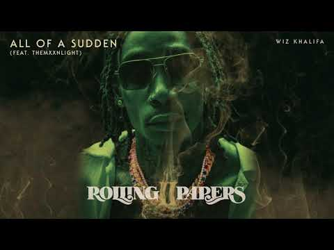 All of a Sudden – Rolling Papers 2 (2018)   Wiz Khalifa ft. THEMXXNLIGHT
