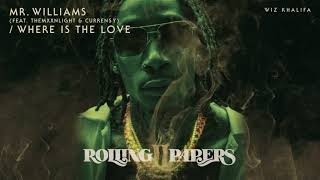 Mr. Williams/Where is the Love – Rolling Papers 2 (2018)   Wiz Khalifa ft. THEMXXNLIGHT, Curren$y