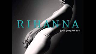 Question Existing – Good Girl Gone Bad (2007) | Rihanna