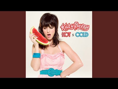 Hot N Cold (Manhattan Clique Remix) [Radio Edit] – Hot N Cold – EP (2008) | Katy Perry