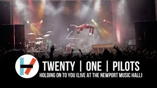 Holding on to You (Live at the Newport Music Hall) – ​twenty one pilots