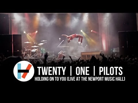 Holding on to You (Live at the Newport Music Hall) – twenty one pilots