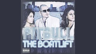 My Life – The Boatlift (2007) | Pitbull ft. Jason Derulo