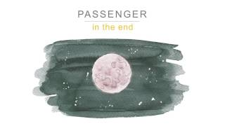 In the End – Passenger