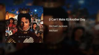 (I Can't Make It) Another Day – Michael (2010) | Michael Jackson ft. Lenny Kravitz
