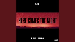 Here Comes the Night (Acoustic Version) – DJ Snake ft. Mr. Hudson