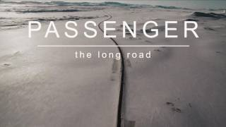 The Long Road – Passenger