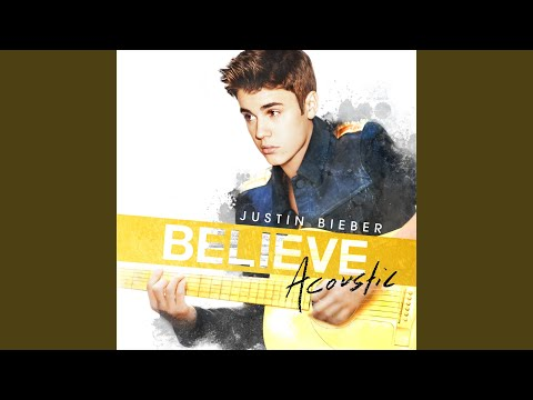 I Would – Believe Acoustic (2013) | Justin Bieber