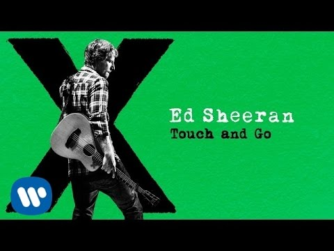 Touch and Go – × (Multiply) (2014)   Ed Sheeran
