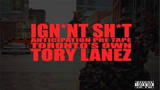 Spend It (Freestyle) – Ignant Shit (2012) | Tory Lanez