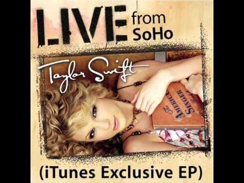 Our Song (Live from SoHo) – Live from SoHo (2007) | Taylor Swift
