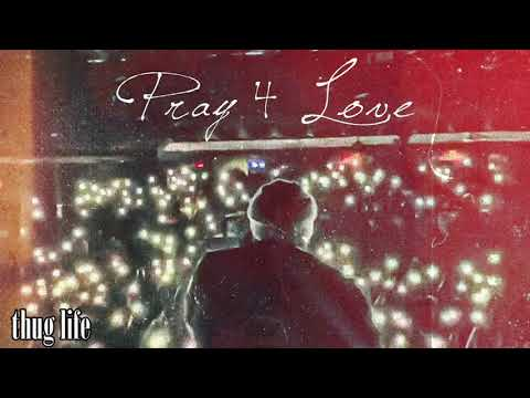 Thug Life – Pray 4 Love (2020) | Rod Wave