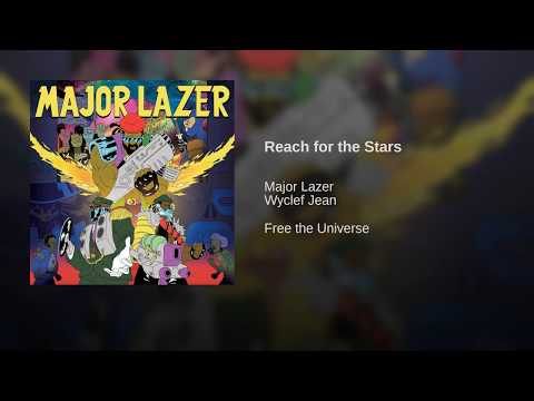 Reach For The Stars – Free the Universe (2013) | Major Lazer ft. Wyclef Jean
