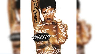 No Love Allowed – Unapologetic (2012) | Rihanna