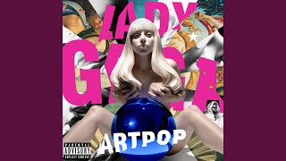 Sexxx Dreams – ARTPOP (2013) | Lady Gaga