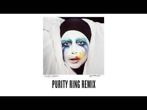 Applause (Purity Ring Remix) – Applause (Remixes) (2013) | Lady Gaga