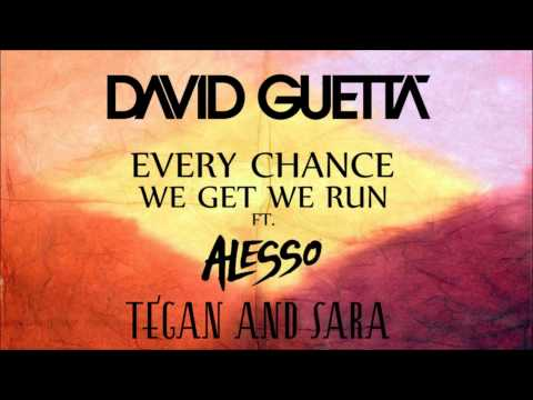 Every Chance We Get We Run – Nothing But The Beat Ultimate (2011) | David Guetta, Alesso ft. Tegan and Sara