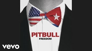 Freedom – Climate Change (2017) | Pitbull ft. Rick Pearl