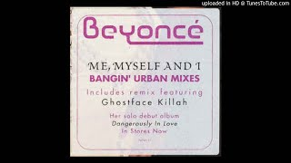 Me, Myself & I (Remix) – Speak My Mind (Mixtape) (2005) | Beyoncé ft. Ghostface Killah