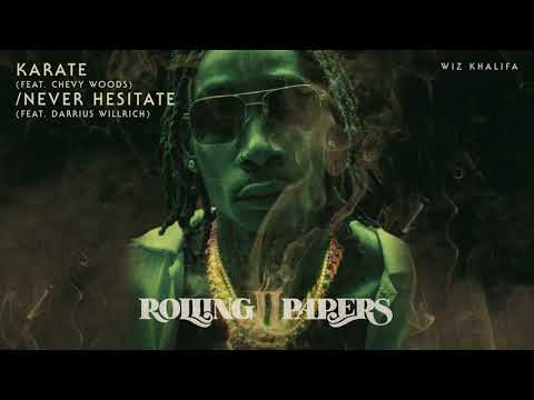 Karate / Never Hesitate – Rolling Papers 2 (2018) | Wiz Khalifa ft. Darrius Willrich, Chevy Woods