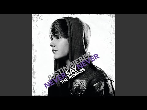 That Should Be Me (Remix) – Never Say Never: The Remixes (2011) | Justin Bieber ft. Rascal Flatts