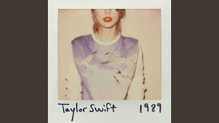 All You Had to Do Was Stay – 1989 (2014) | Taylor Swift