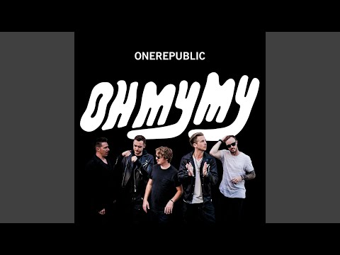 Heaven (Acoustic) – Oh My My (2016) | OneRepublic