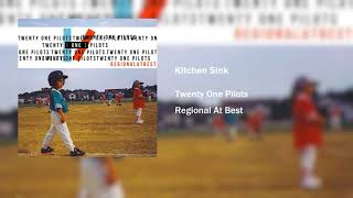 Kitchen Sink – ​twenty one pilots ft. Zack Joseph