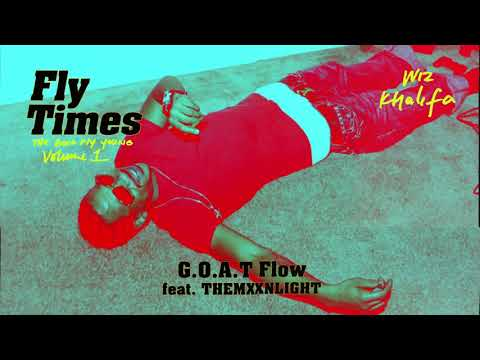 G.O.A.T Flow – Fly Times Vol. 1: The Good Fly Young (2019)   Wiz Khalifa ft. THEMXXNLIGHT