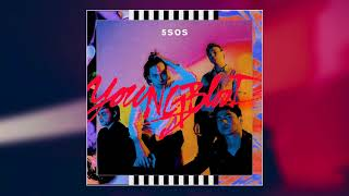 Babylon – Youngblood (2018) | 5 Seconds of Summer