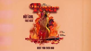 Best You Ever Had – Fever (2019)   Megan Thee Stallion