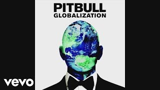 Ah Leke – Globalization (2014) | Pitbull ft. Sean Paul