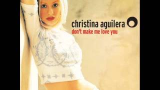 Don't Make Me Love You – Christina Aguilera (1999) | Christina Aguilera