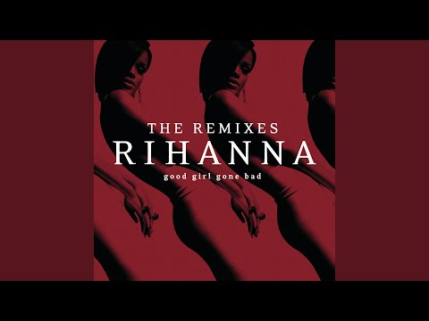 Question Existing (The Wideboys) – Good Girl Gone Bad: The Remixes (2009)   Rihanna