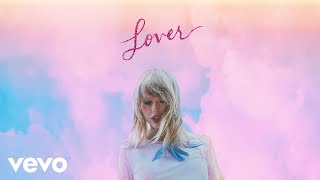 I Forgot That You Existed – Lover (2019) | Taylor Swift