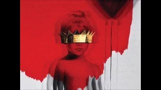 Same Ol' Mistakes – ANTI (2016) | Rihanna